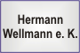 Wellmann e. K., Hermann